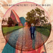 Lee Ranaldo and the Dust - The Last Night on Earth