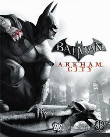 Photo Courtesy: http://en.wikipedia.org/wiki/Batman:_Arkham_City