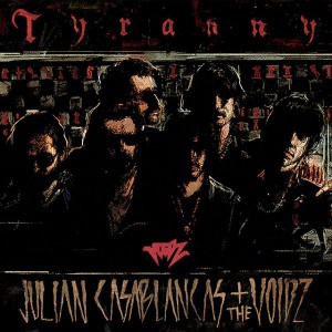 "Julian Casablancas & The Voidz - ""Tyranny"" album cover"