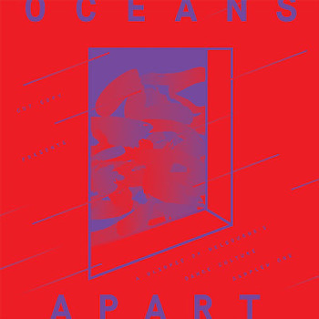 10. Cut Copy Presents: Oceans Apart - Various Artists