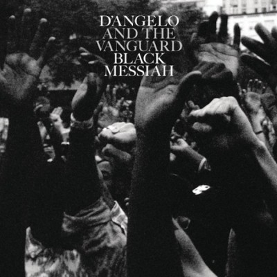 2. D'Angelo And The Vanguard - Black Messiah