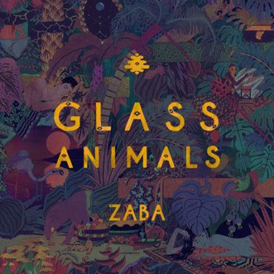 #1 Zaba by Glass Animals