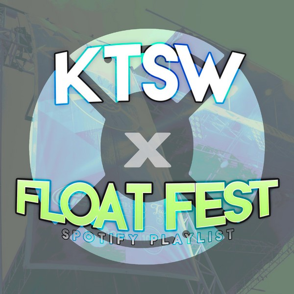 Float Fest Playlist FINAL