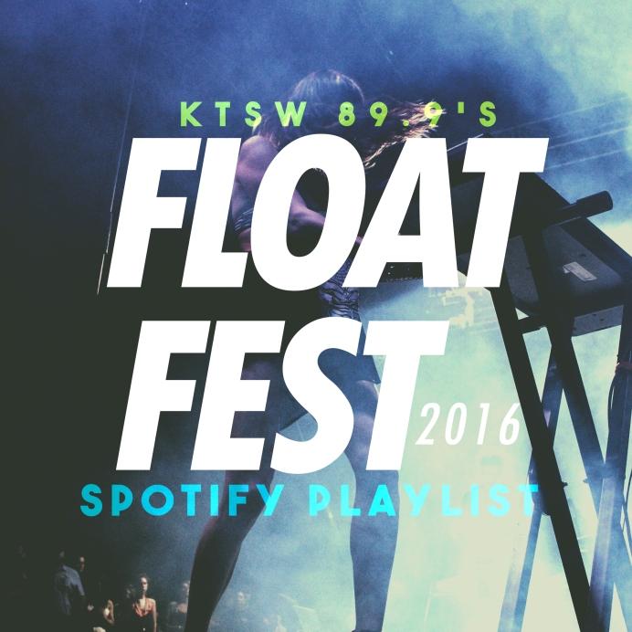Float Fest Playlist 2016