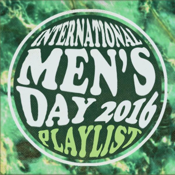 international-mens-day-playlist