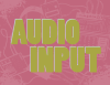 Audio Input: Episode Seven