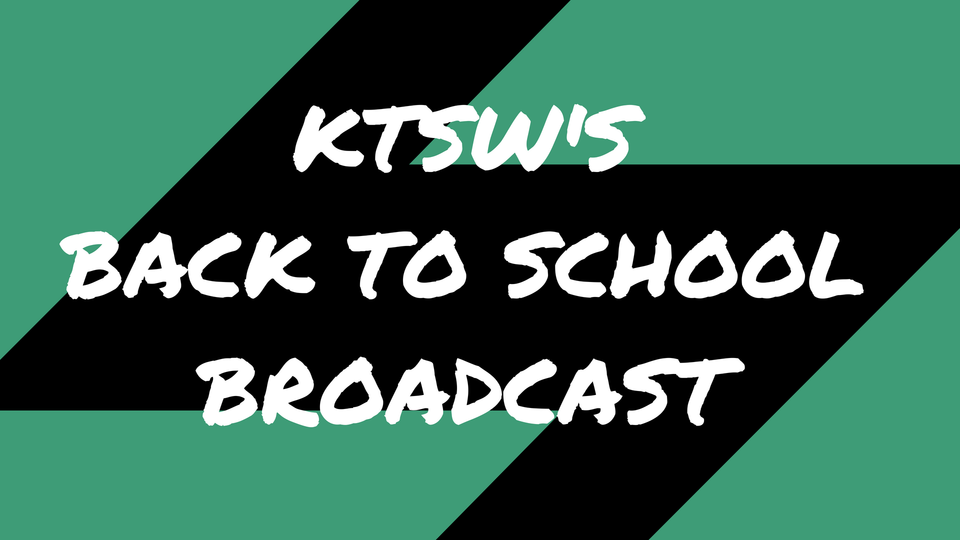 """KTSW's Back to School Broadcast"" in white font on a blue and black background."