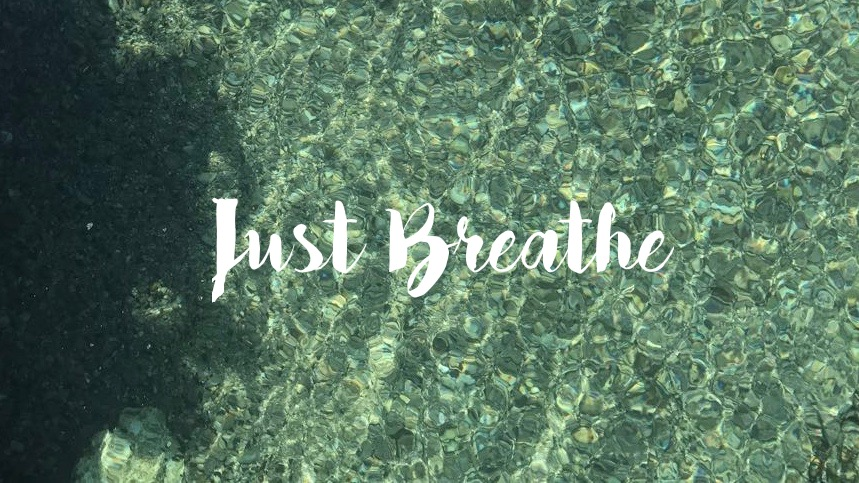 """Sewell Park River with the words """"Just Breathe."""""""