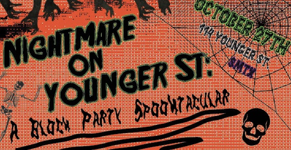 """""""Nightmare on Younger Street: A Block Party Spooktacular"""" with dark orange background, ominous zombie hands, a skull and spiderwebs."""