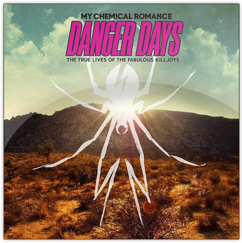 """An album cover that is a picture of a desert with a logo spider over the entire cover, with the words """"My Chemical Romance, Danger Days: The True Lives of the Fabulous Killjoys"""""""