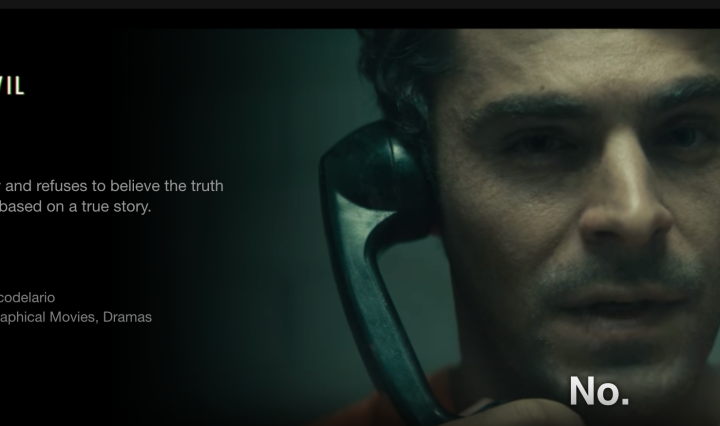 Netflix title about the upcoming film Extremely Wicked, Shockingly Evil and Vile showing Zac Efron being interrogated by law enforcement about his crimes