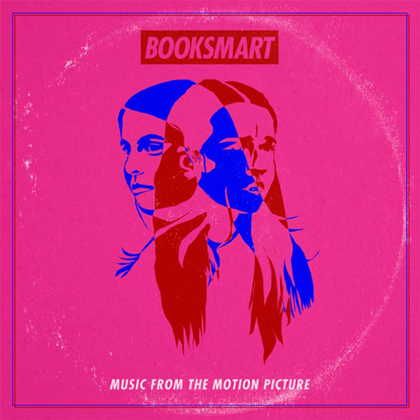 The soundtrack cover is a vibrant red, pink, and blue color with two girls' faces overlapped. The film title, Booksmart, is in block letters at the top of the cover.