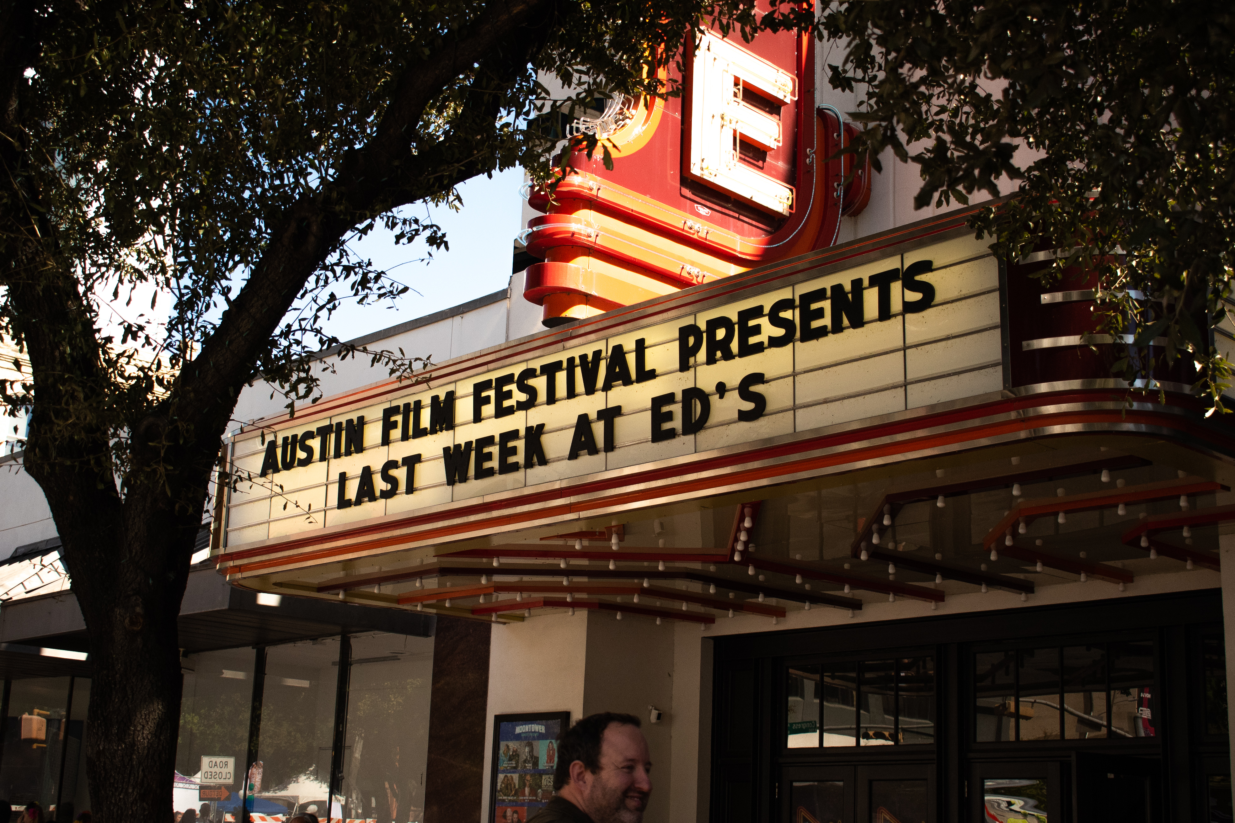 "A marquee sign spells out ""Austin Film Festival Presents Last Week At Ed's."""