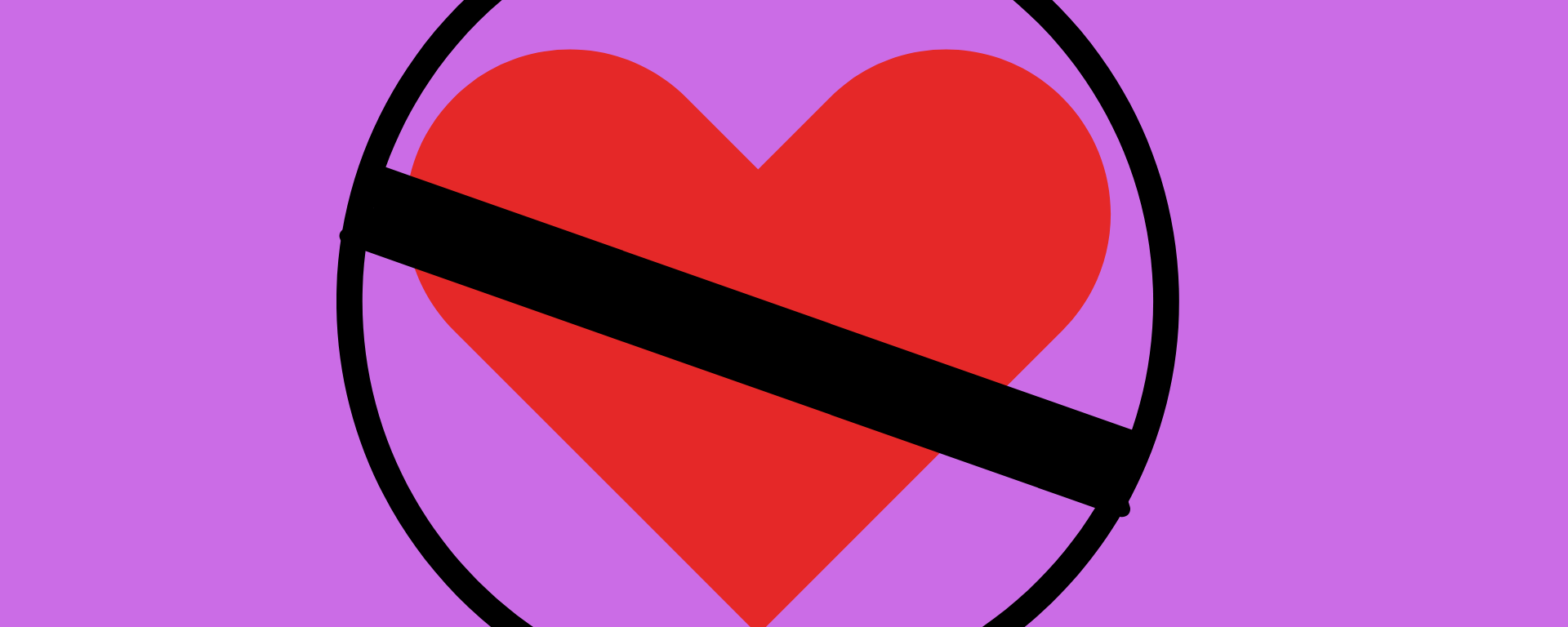 A red heart inside a not allowed circle on a purple background