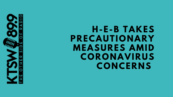 "Blue background with black font saying ""HEB takes precautionary measures amid coronavirus concerns"""