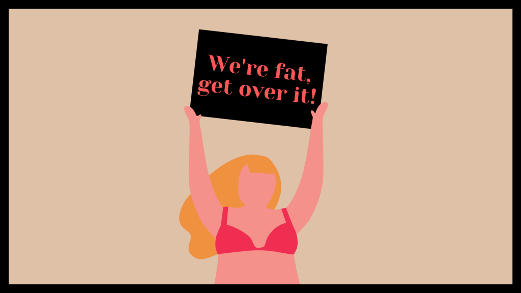 "Plus size cartoon women in a bikini with blonde hair holds up a sign that says, ""We're fat, get over it""."