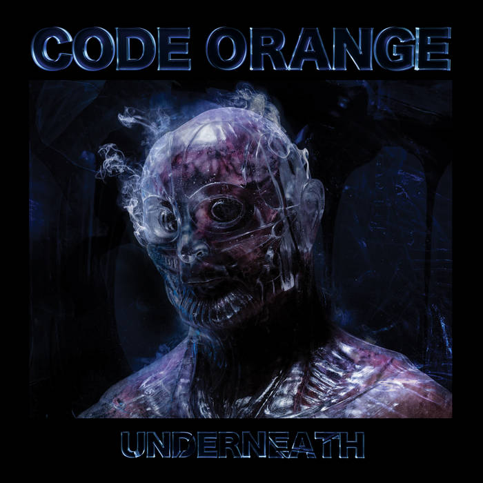 "The album cover depicts a gray humanoid monster with a mask. The top of the cover reads ""Code Orange"" and the bottom reads ""Underneath"""