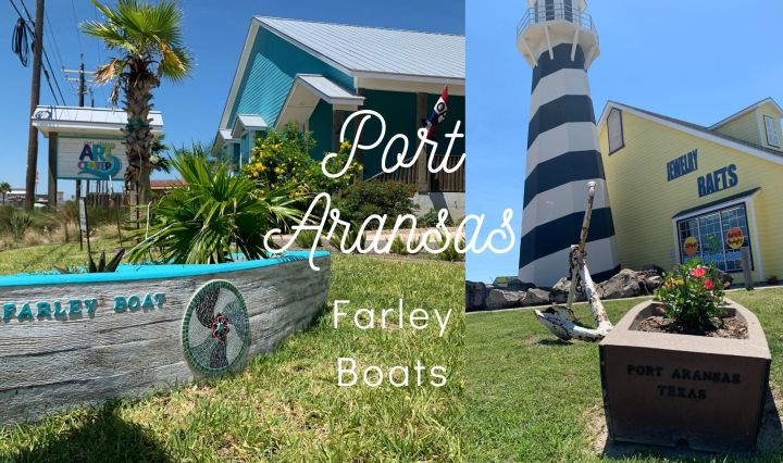 "Two photos are presented side by side of two Farley boats in front of two Port Aransas businesses. Above the photos is a large text stating: ""Port Aransas"" and below in smaller font ""Farley Boats""."