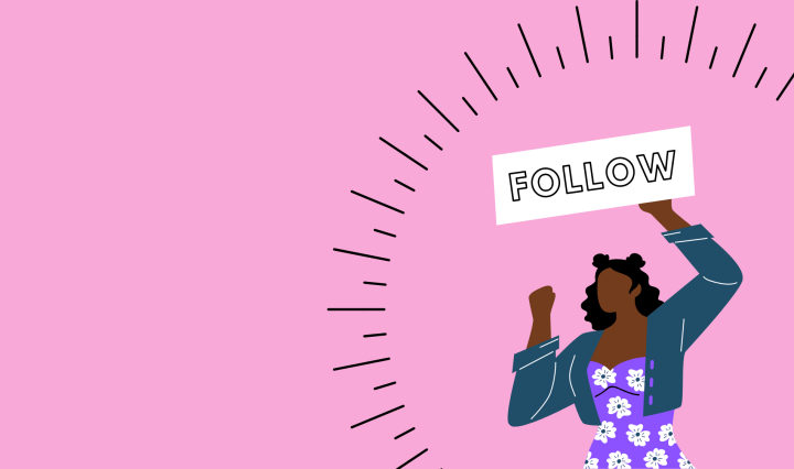 "A pink background with a drawing of a Black woman holding a sign that says ""follow."""