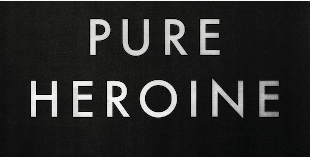"The cover features a simple solid black background with ""PURE HEROINE"" in big, white text."