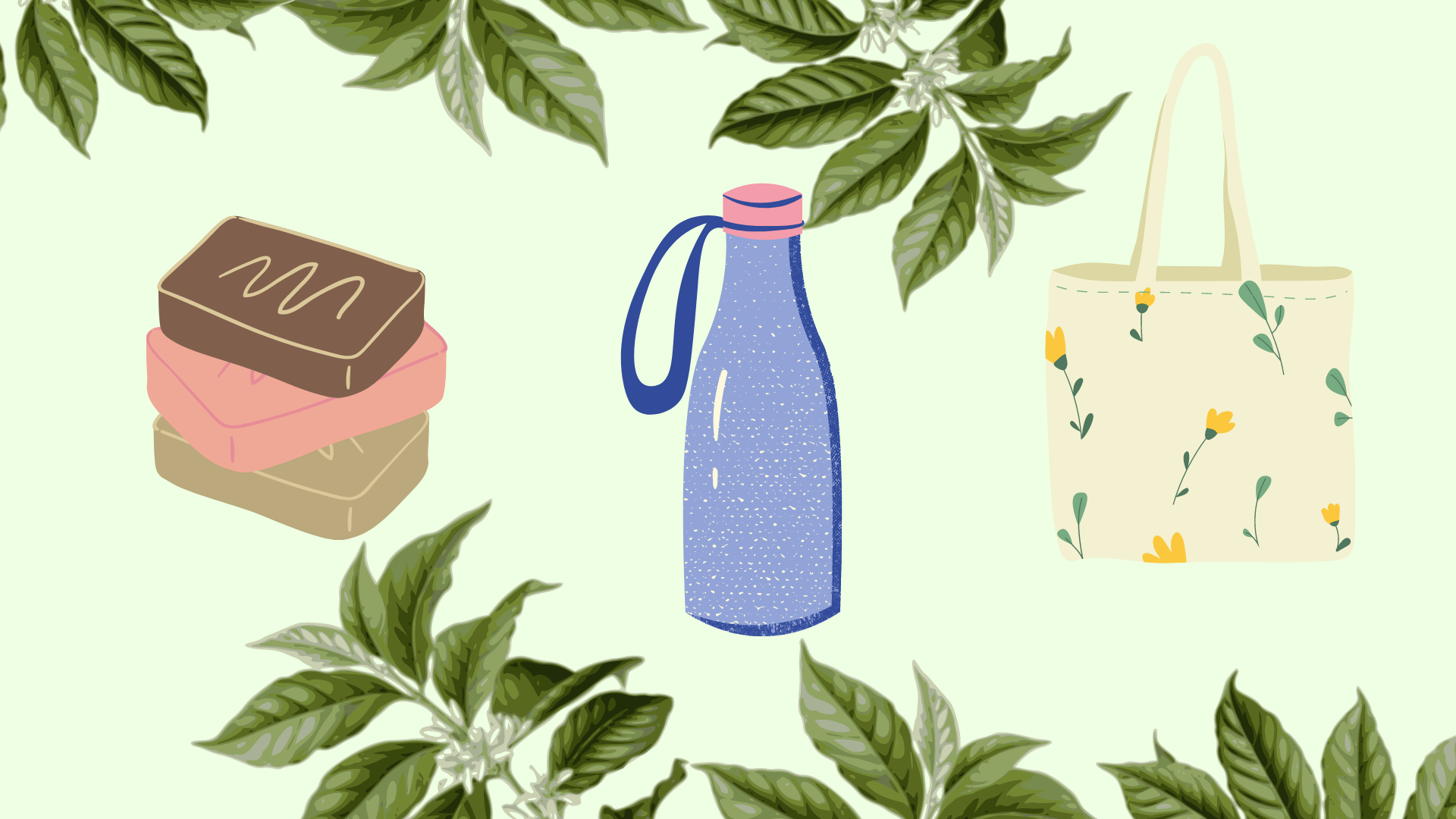Green background with drawings of bars of soap, water bottle, and bag