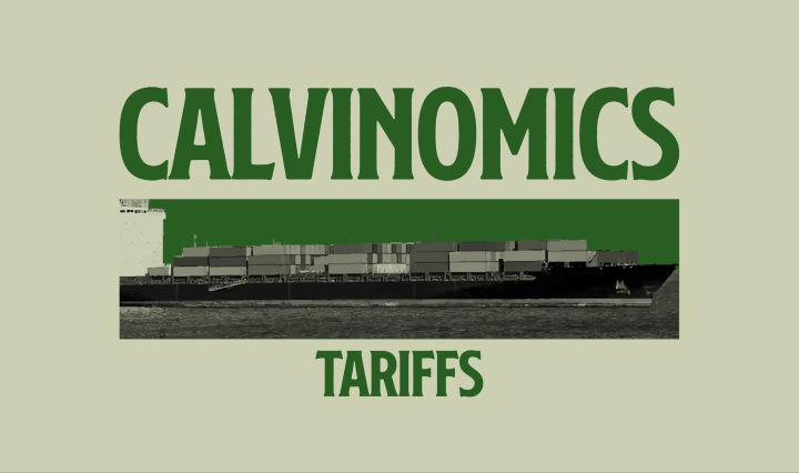 green text on light green background saying Calvinomics tariffs with barge image