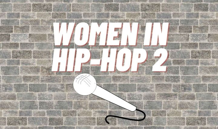 "The background has grey bricks and the white text reads ""Women in Hip-Hop 2"" with a white microphone"