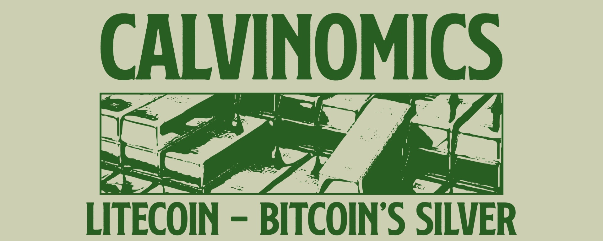 """A tan background with the words in green """"Calvinomivs Litecoin- Botecoin's Silver"""""""